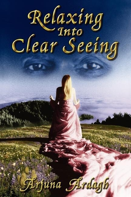 Relaxing Into Clear Seeing: Interactive Tools in the Service of Self-Awakening als Taschenbuch