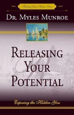 Releasing Your Potential: Exposing the Hidden You als Taschenbuch