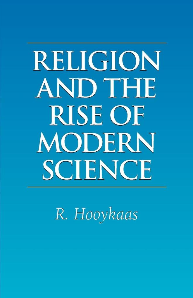 Religion and the Rise of Modern Science als Buch