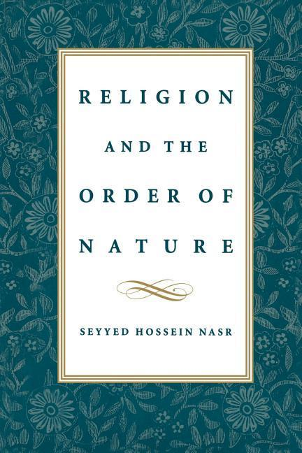 Religion & the Order of Nature: The 1994 Cadbury Lectures at the University of Birmingham als Buch
