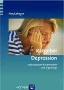 Martin Hautzinger: Ratgeber Depression. Informationen für Betroffene ...