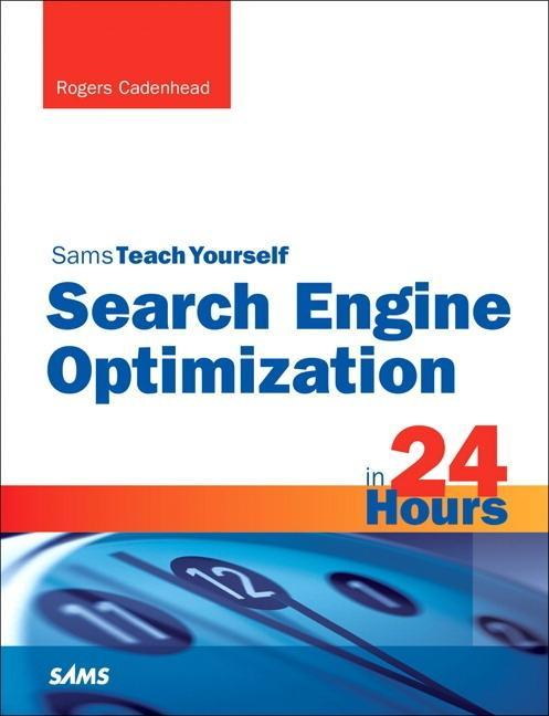 Search Engine Optimization (SEO) in 24 Hours, S...