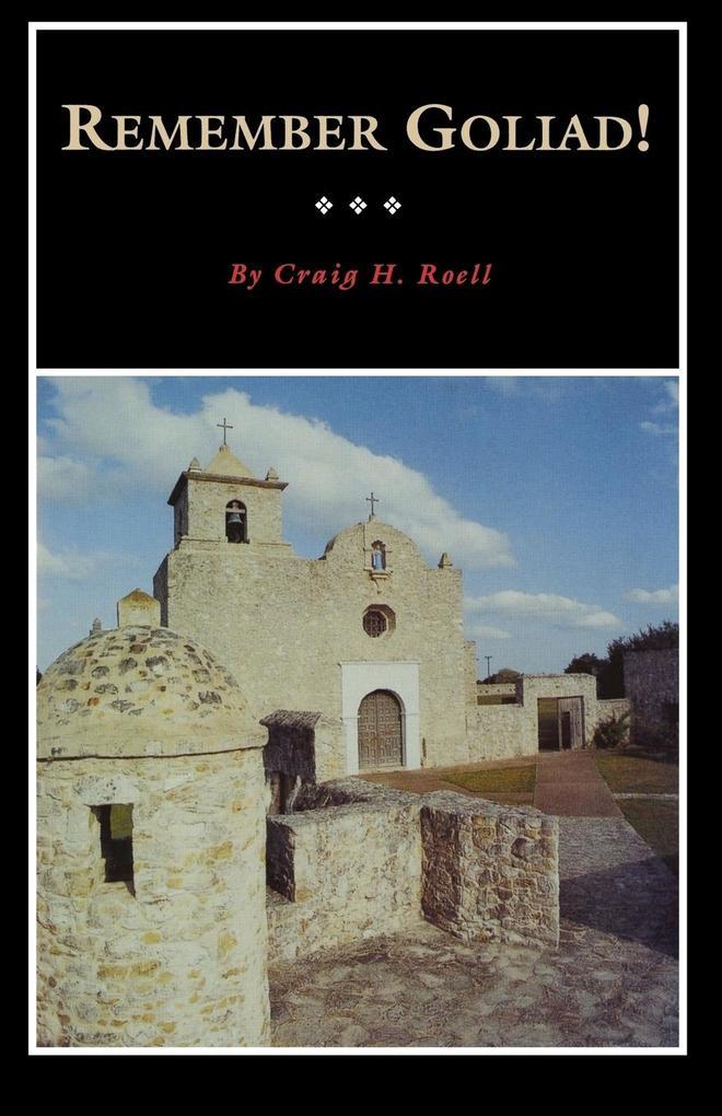 Remember Goliad! als Taschenbuch