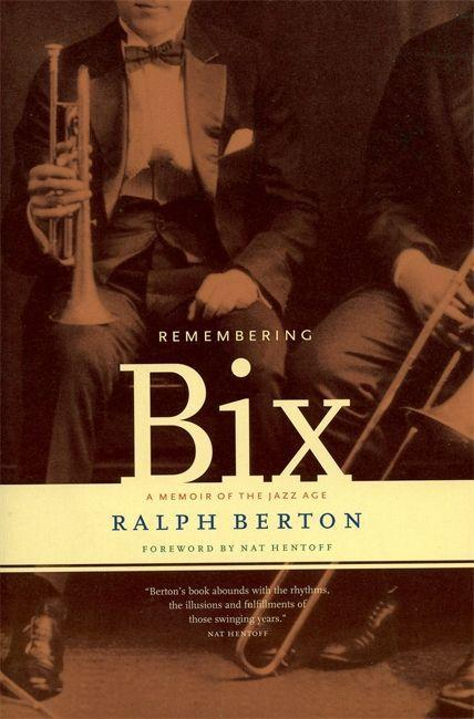 Remembering Bix: A Memoir of the Jazz Age als Taschenbuch