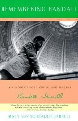 Remembering Randall: A Memoir of Poet, Critic, and Teacher Randall Jarrell als Taschenbuch