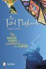 The Tarot Playbook: 78 Novel Ways to Connect with Your Cards