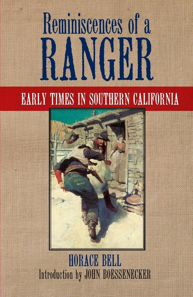 Reminiscences of a Ranger: Early Times in Southern California als Taschenbuch