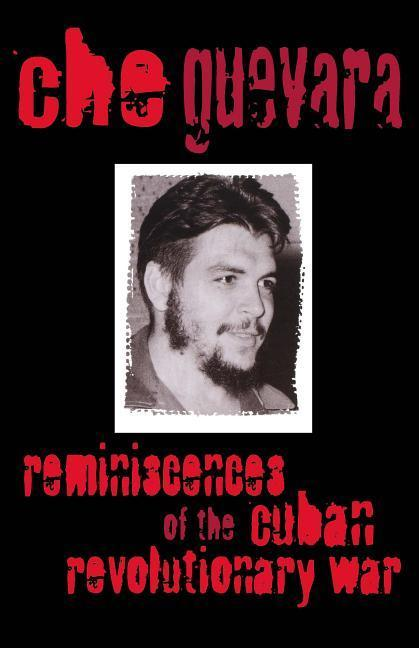 Reminiscences of the Cuban Revolutionary War Reminiscences of the Cuban Revolutionary War als Taschenbuch