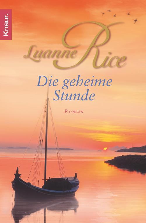 Die geheime Stunde als eBook von Luanne Rice