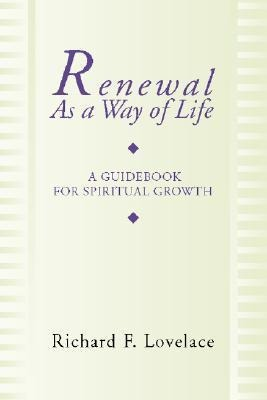 Renewal as a Way of Life: A Guidebook for Spiritual Growth als Taschenbuch