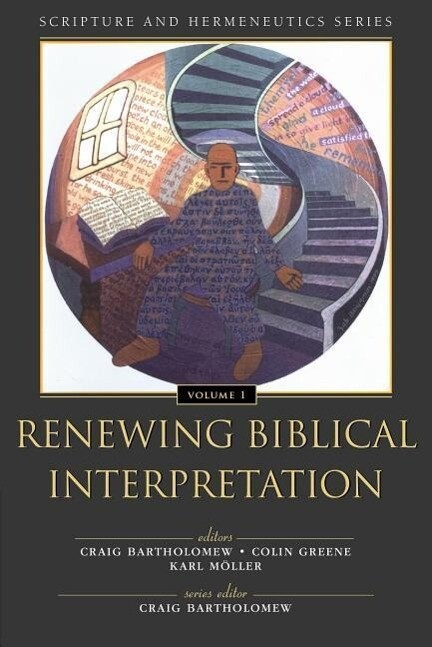 Renewing Biblical Interpretation als Taschenbuch