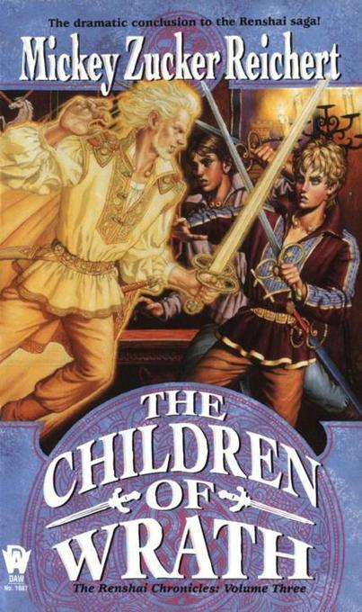 The Children of Wrath: The Renshai Chronicles, Volume 3 als Taschenbuch