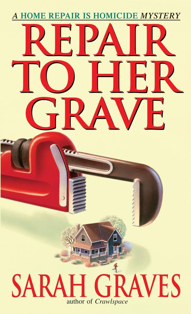 Repair to Her Grave: A Home Repair Is Homicide Mystery als Taschenbuch