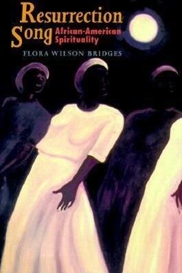 Resurrection Song: African-American Spirituality als Taschenbuch