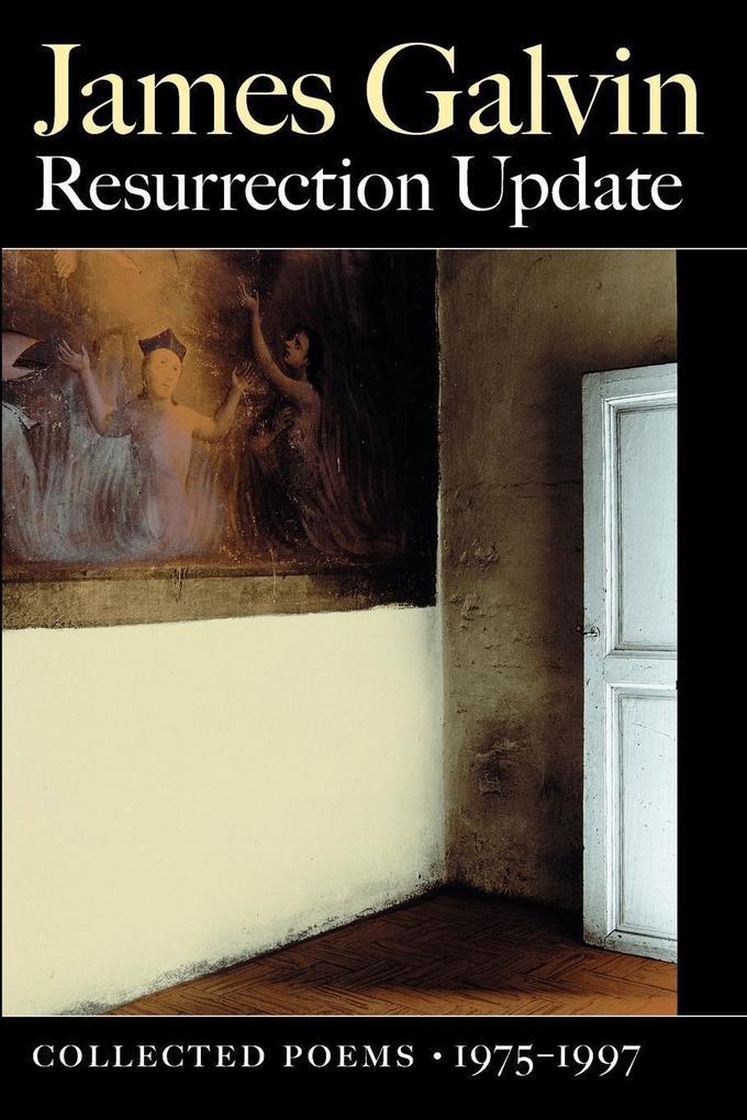 Resurrection Update: Collected Poems, 1975-1997 als Taschenbuch