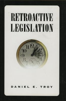 Retroactive Legislation als Buch