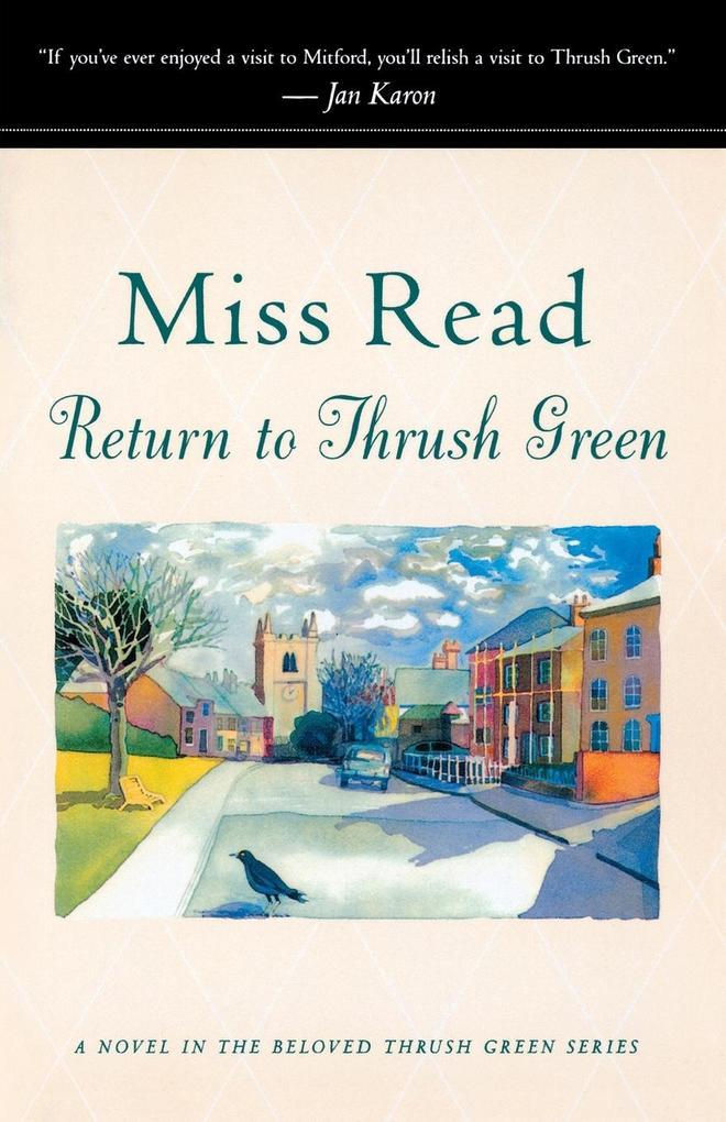 Return to Thrush Green als Taschenbuch