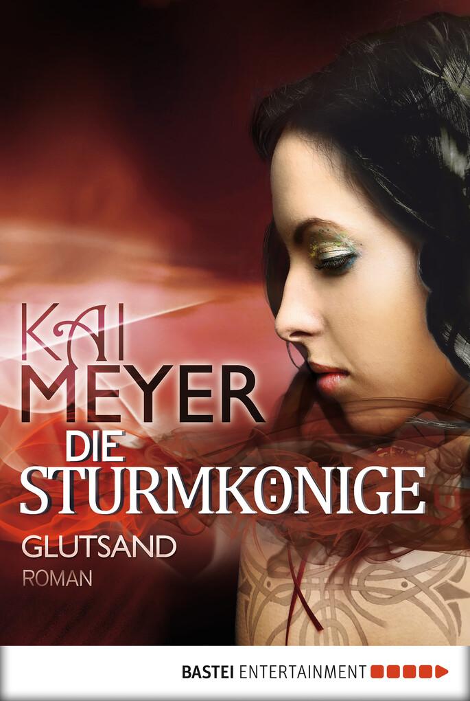 Die Sturmkönige - Glutsand als eBook