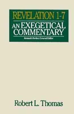 Revelation 1-7 Exegetical Commentary als Buch