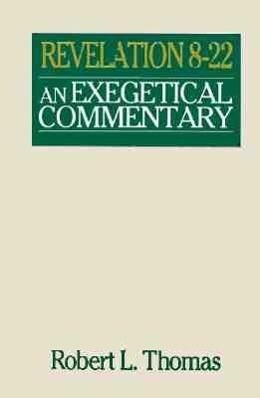 Revelation 8-22 Exegetical Commentary als Buch