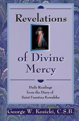 Revelations of Divine Mercy: Daily Readings from the Diary of Saint Faustina Kowalska als Taschenbuch