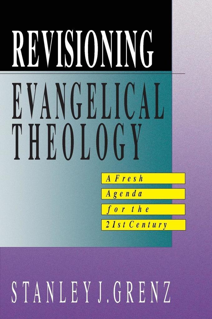 Revisioning Evangelical Theology als Taschenbuch
