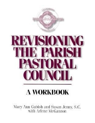 Revisioning the Parish Pastoral Council als Taschenbuch