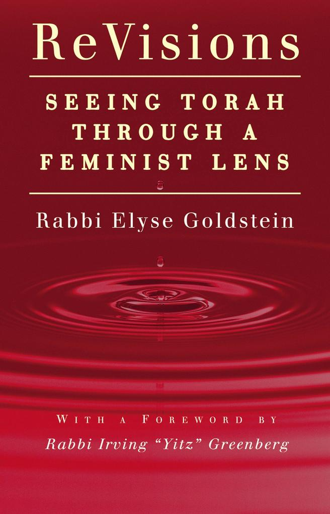 Revisions: Seeing Torah Through a Feminist Lens als Taschenbuch