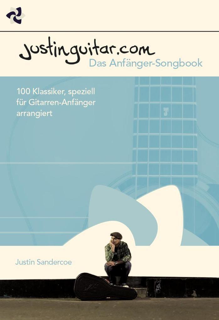 Justinguitar.com - Das Anfänger-Songbook als Buch von