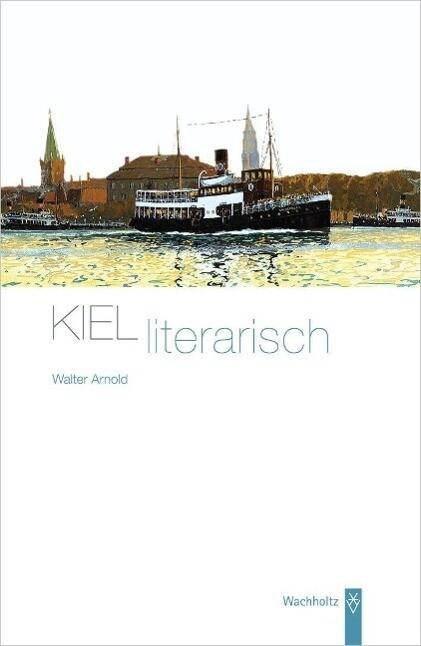 Kiel literarisch als Buch von