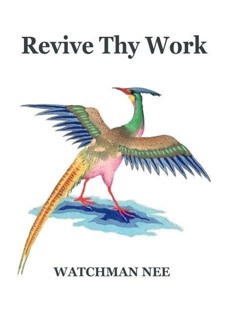 Revive Thy Work als Taschenbuch