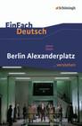 Berlin Alexanderplatz. EinFach Deutsch ...verstehen