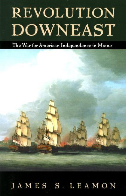 Revolution Downeast the War for American Independence in Maine als Taschenbuch