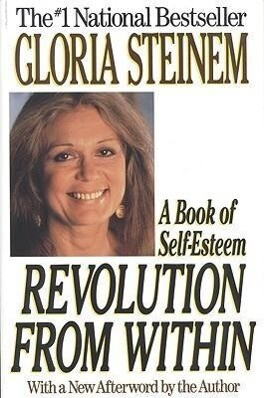 Revolution from Within: A Book of Self-Esteem als Taschenbuch