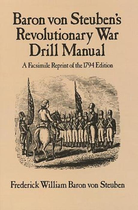 Baron Von Steuben's Revolutionary War Drill Manual als Taschenbuch