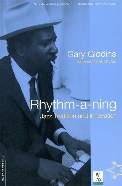 Rhythm-A-Ning: Jazz Tradition and Innovation in the '80s als Taschenbuch