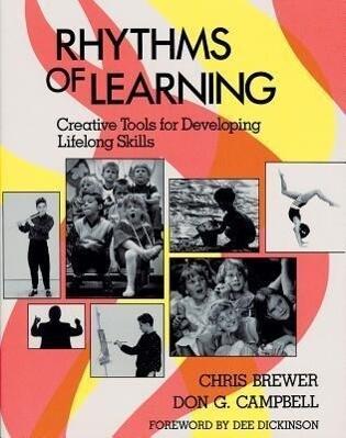 Rhythms of Learning: Creative Tools for Creating Lifelong Skills als Taschenbuch