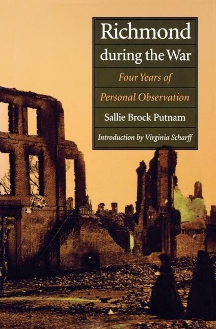 Richmond During the War: Four Years of Personal Observation als Taschenbuch