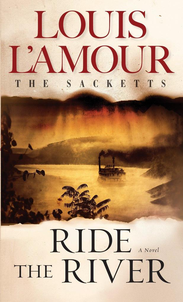 Ride the River: The Sacketts als Taschenbuch