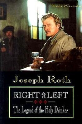 Right and Left and the Legend of the Holy Drinker als Buch