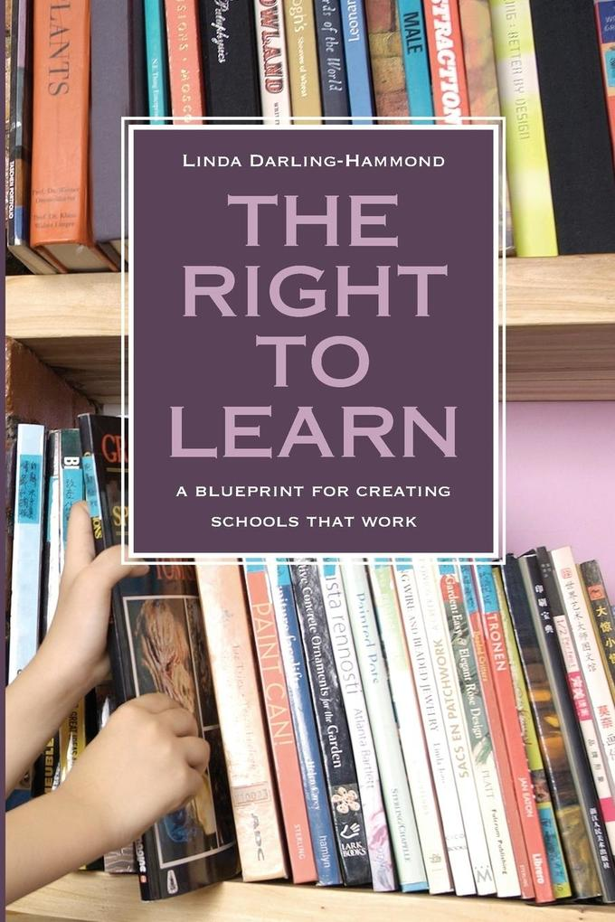 The Right to Learn: A Blueprint for Creating Schools That Work als Taschenbuch