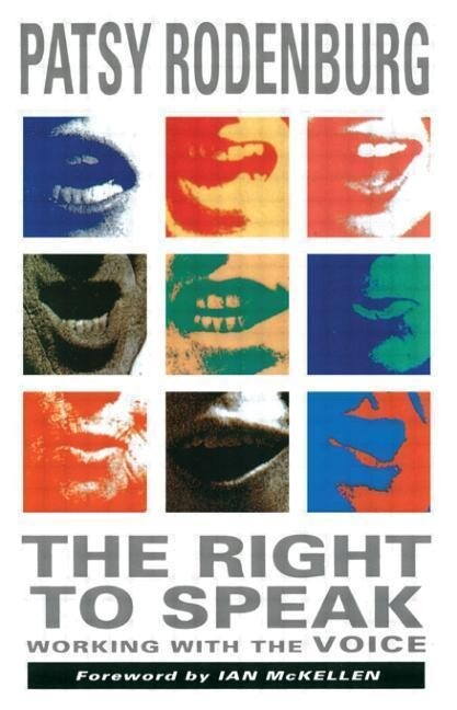 The Right to Speak: Working with the Voice als Taschenbuch