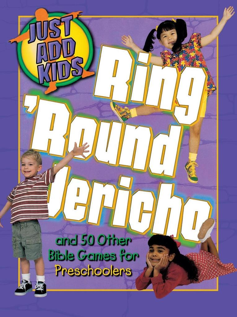 Ring Around Jericho: And 50 Other Bible Games for Preschoolers als Taschenbuch