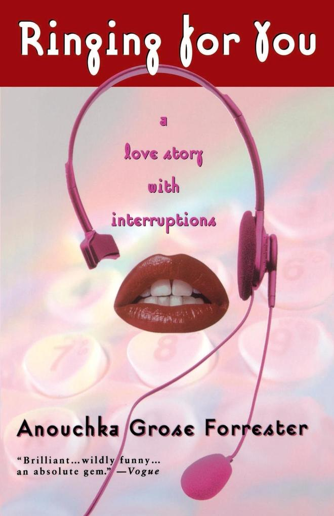 Ringing for You: A Love Story with Interruptions als Taschenbuch