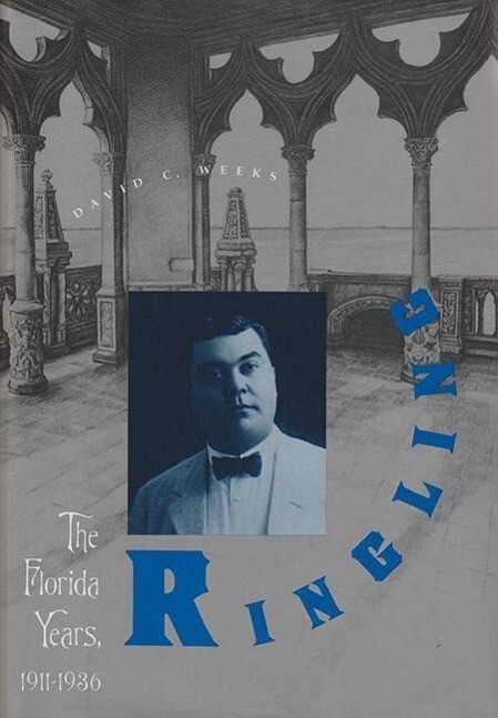 Ringling: The Florida Years, 1911-1936 als Taschenbuch