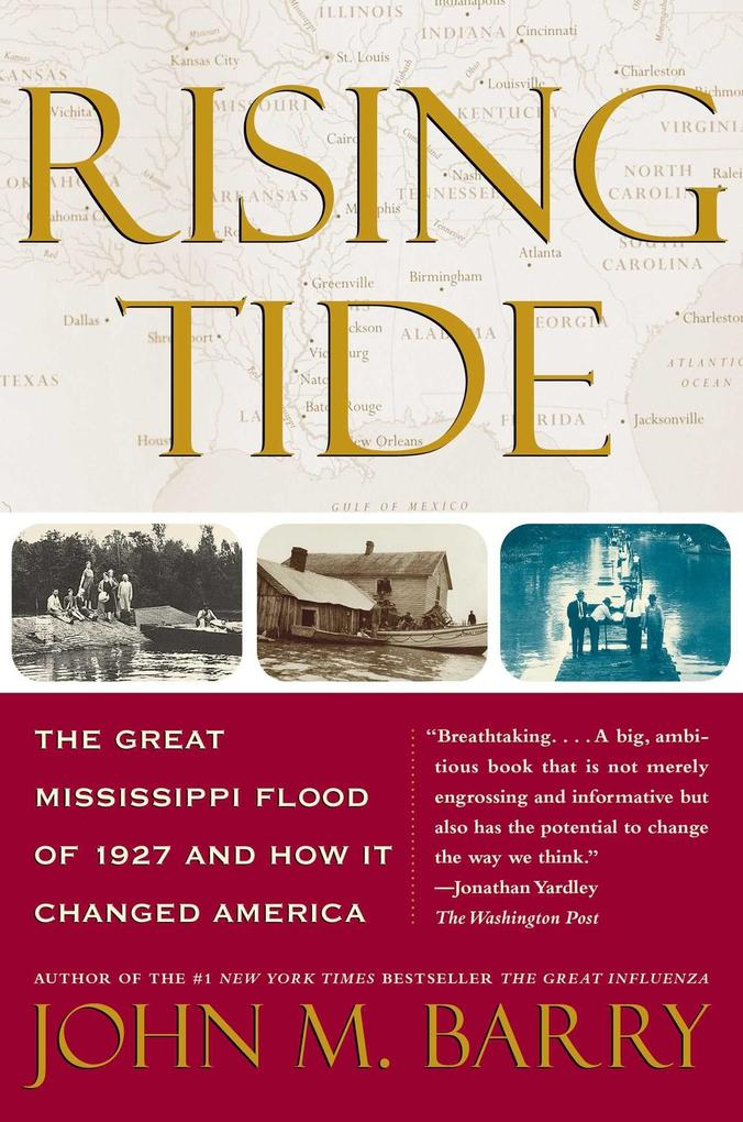 Rising Tide: The Great Mississippi Flood of 1927 and How It Changed America als Taschenbuch