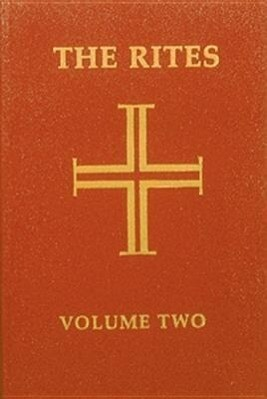 The Rites of the Catholic Church: Volume Two: Second Edition als Taschenbuch