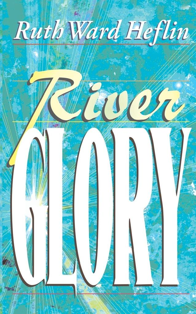 River Glory als Buch