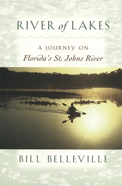 River of Lakes: A Journey on Florida's St. Johns River als Taschenbuch