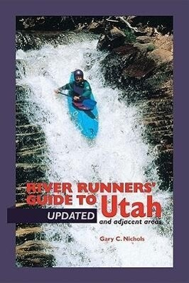 River Runners' Guide to Utah and Adjacent Areas als Taschenbuch